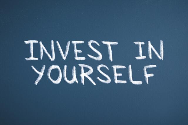 自分自身に投資をしろ